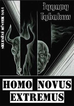 Homo Novus Extremus