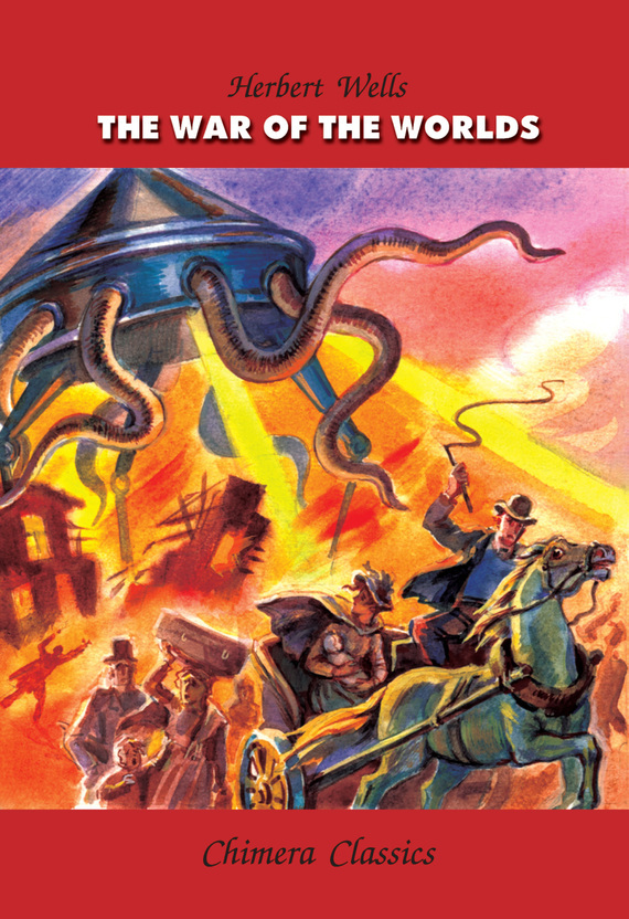 Герберт Уэллс The War of the Worlds / Война миров herbert george wells the war of the worlds