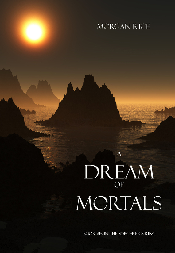 A Dream of Mortals