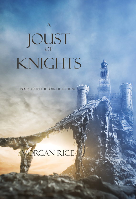 Rice, Morgan  - A Joust of Knights