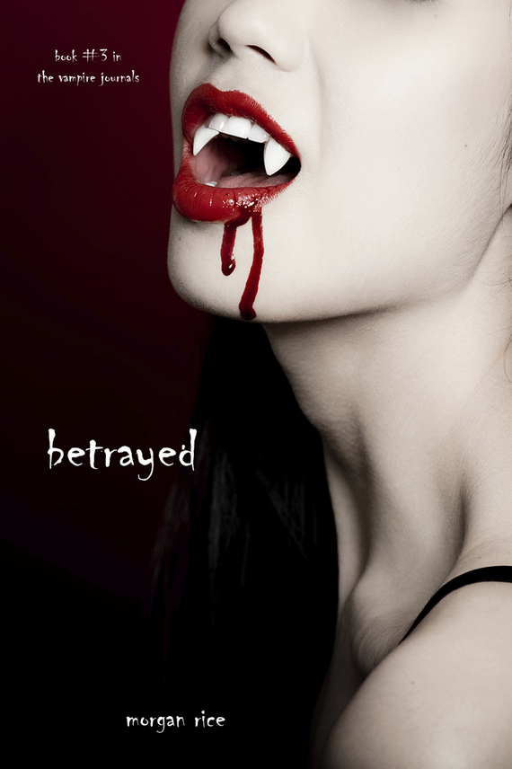 Betrayed/