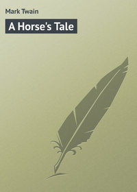 Twain, Mark  - A Horse's Tale
