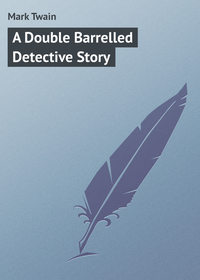 Twain, Mark  - A Double Barrelled Detective Story