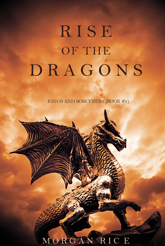Морган Райс Rise of the Dragons a new lease of death