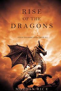 Rice, Morgan  - Rise of the Dragons