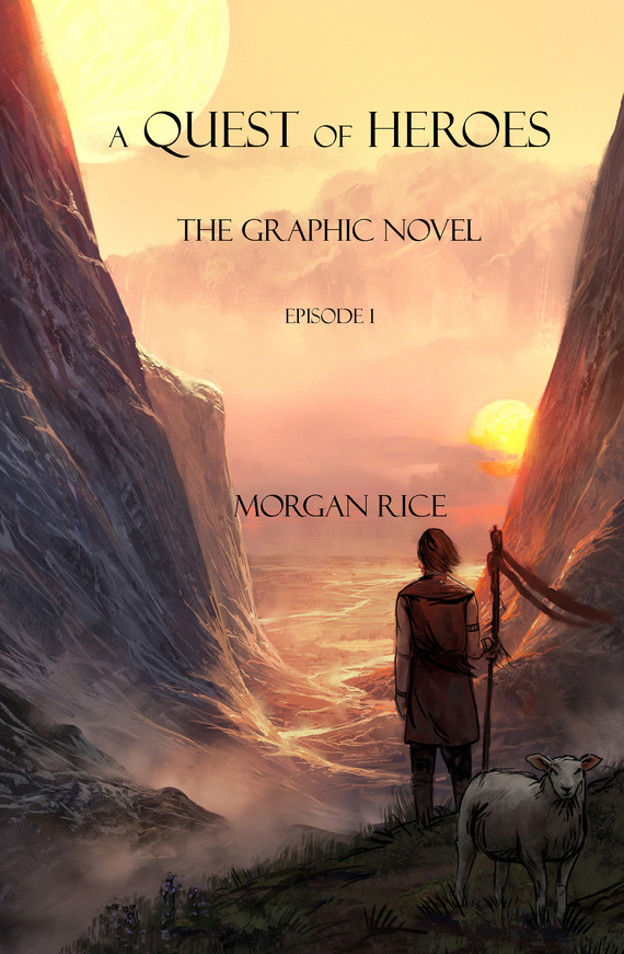 Морган Райс A Quest of Heroes: The graphic novel. Episode 1 stein g the art of racing in the rain a novel