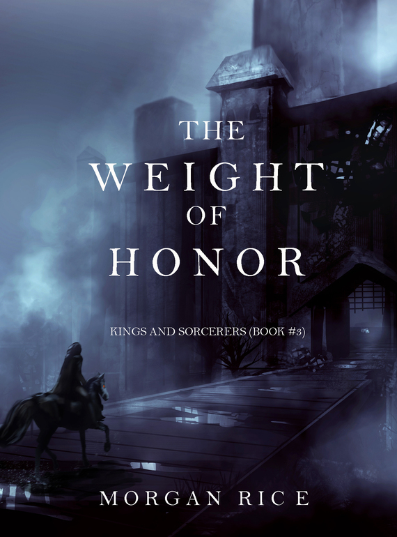 The Weight of Honor от ЛитРес