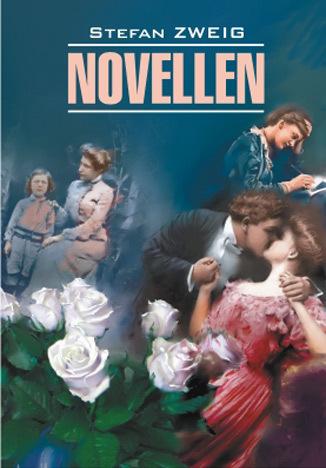 Обложка книги Новеллы. Книга для чтения на немецком языке, автор Цвейг, Стефан