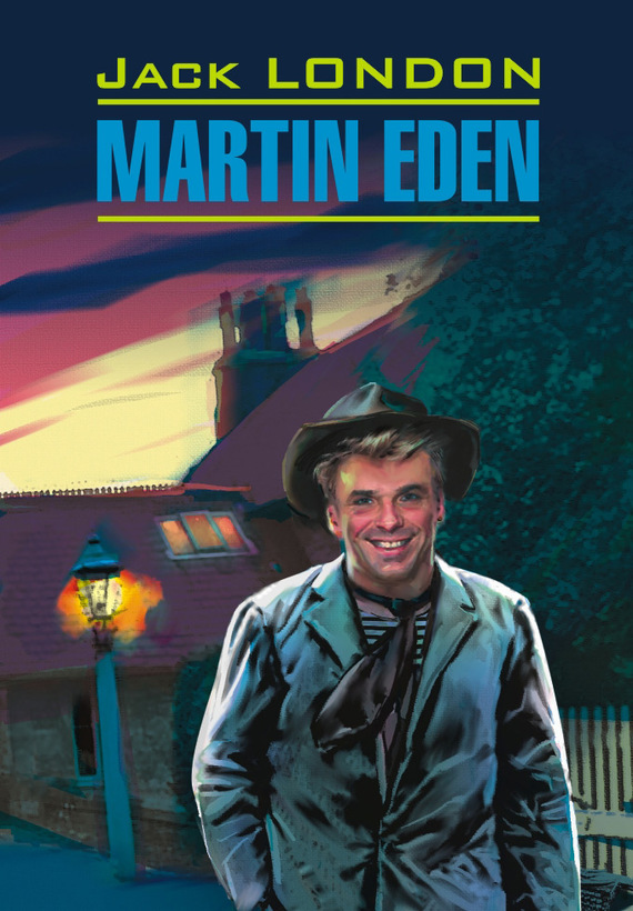 Джек Лондон Мартин Иден. Книга для чтения на английском языке лондон д cd аудиокнига мартин иден адаптированное чтение на английском языке диск mp3