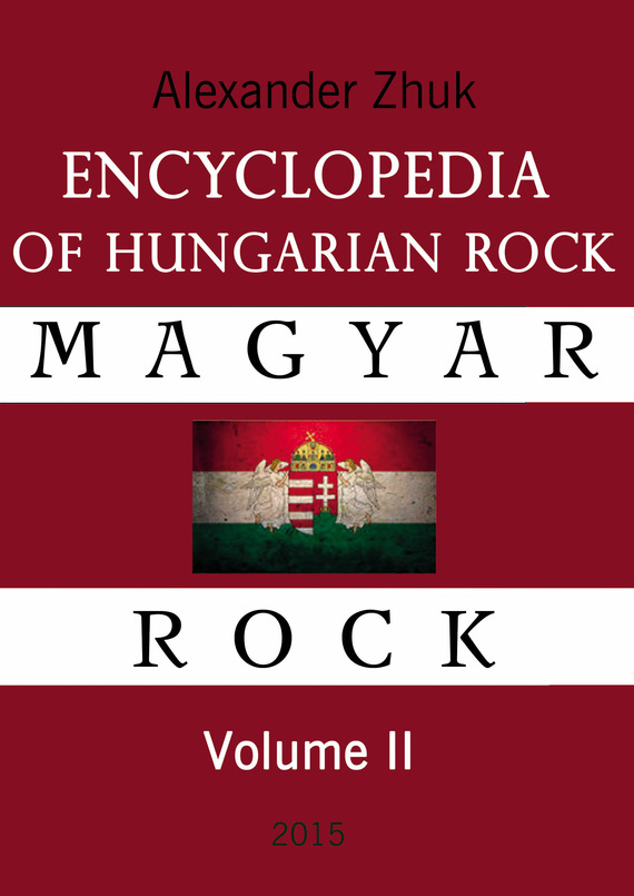 Encyclopedia of Hungarian rock. Volume two
