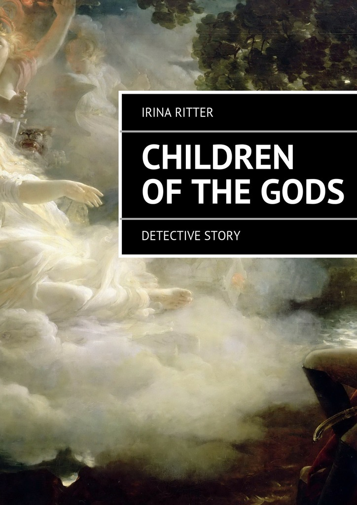 Irina Ritter Children of the gods the food of the gods