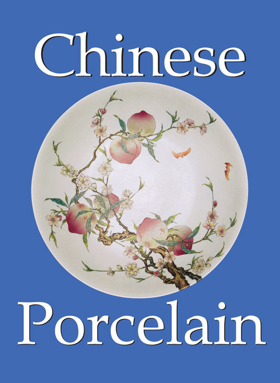 O. du Sartel Chinese Porcelain duncan bruce the dream cafe lessons in the art of radical innovation