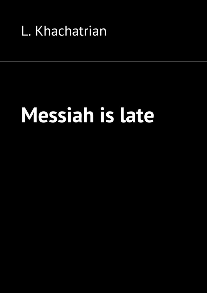 L. Khachatrian - Messiah islate