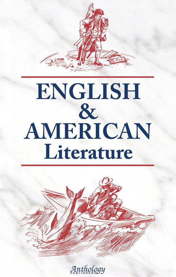 Н. Л. Утевская English & American Literature. Английская и американская литература сост утевская н л english