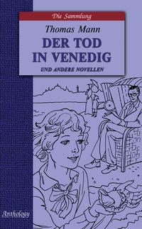 Манн, Томас  - Der Tod in Venedig und andere novellen / Смерть в Венеции и другие новеллы