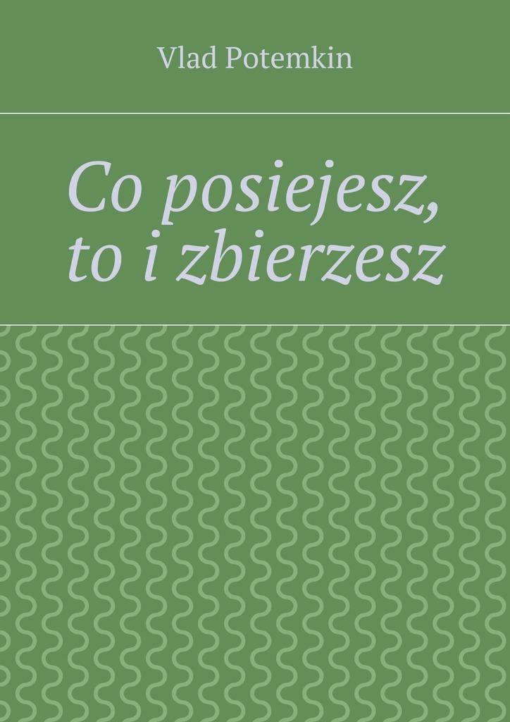 Vlad Mieszko Co posiejesz, toizbierzesz рэковое сетевое хранилище rack nas asustor as3202t 90ix00q1 bw3s10 90ix00q1 bw3s10