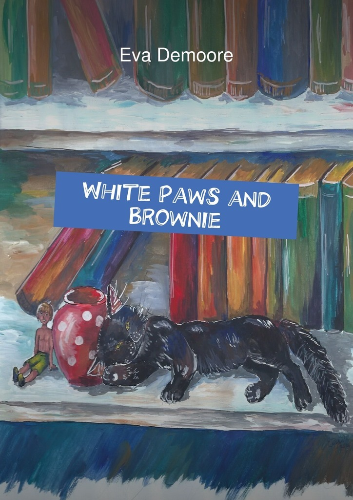 Eva Demoore White Paws and Brownie alliluyeva s twenty letters to a friend a memoir