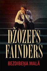 Džozefs Fainders. Bezdibeņa malā