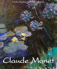 Kalitina, Nina  - Claude Monet. Volume 2
