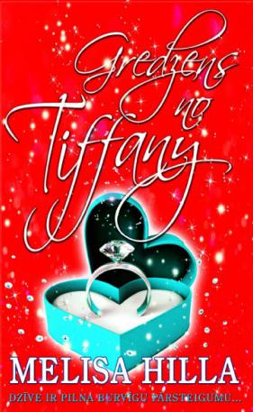 Gredzens no Tiffany ( Melisa Hilla  )