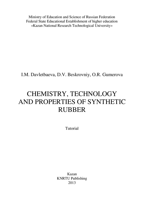 D. Beskrovniy Chemistry, Technology and Properties of Synthetic Rubber gasquet francis aidan the eve of the reformation