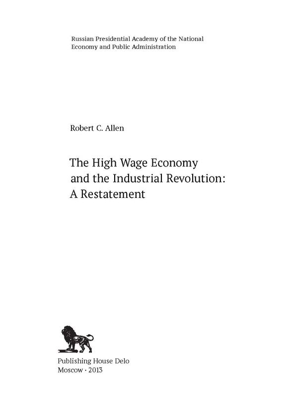 The High Wage Economy and the Industrial Revolution: A Restatement