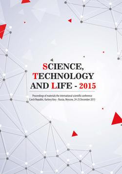 Читать онлайн Science, Technology and Life – 2015: Proceedings of materials the international scientific conference. Czech Republic, Karlovy Vary – Russia, Moscow, 24-25 December 2015