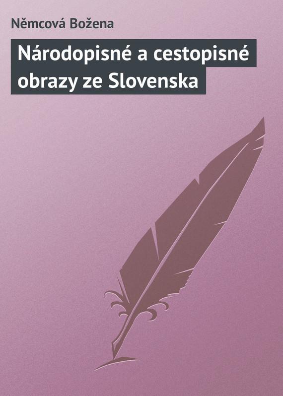 Narodopisne a cestopisne obrazy ze Slovenska