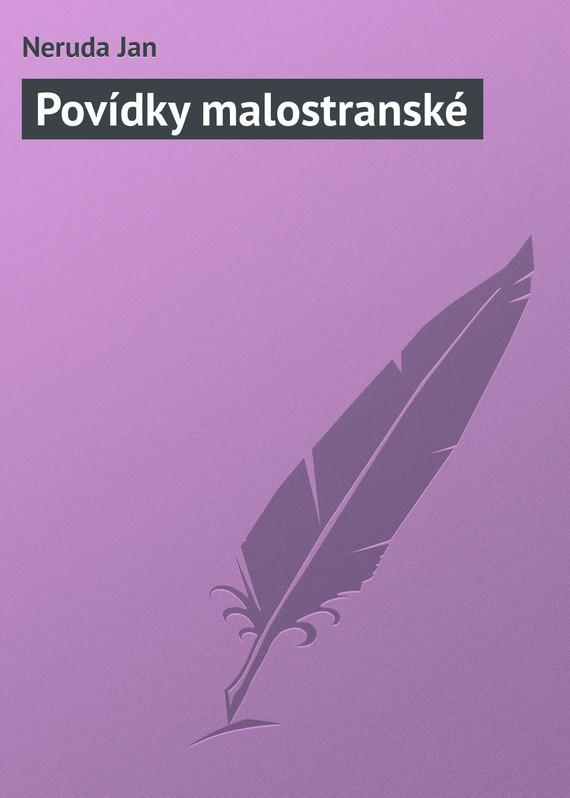 Обложка книги Pov?dky malostransk?, автор Neruda, Jan