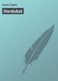Čapek, Karel  - Hordubal