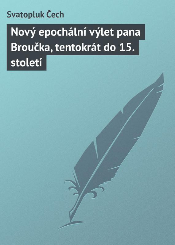 Novy epochalni vylet pana Broucka, tentokrat do 15. stoleti