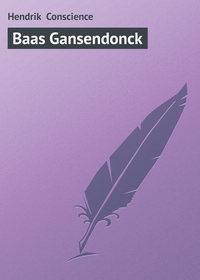 Conscience, Hendrik  - Baas Gansendonck