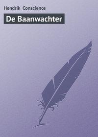 Conscience, Hendrik  - De Baanwachter