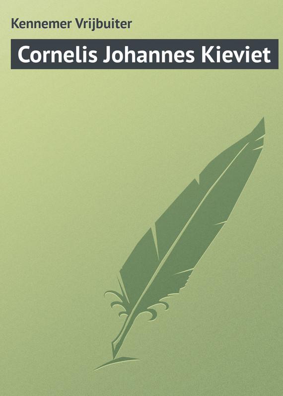Kennemer Vrijbuiter Cornelis Johannes Kieviet frederik van eeden little johannes