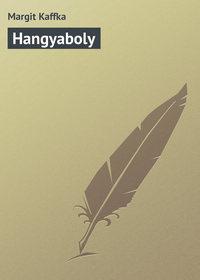 Kaffka, Margit  - Hangyaboly