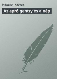 - Az apr? gentry ?s a n?p