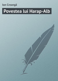 - Povestea lui Harap-Alb
