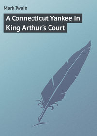 - A Connecticut Yankee in King Arthur's Court