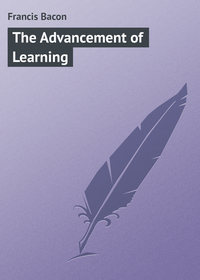 Bacon, Francis  - The Advancement of Learning