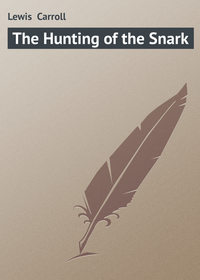 Carroll, Lewis   - The Hunting of the Snark