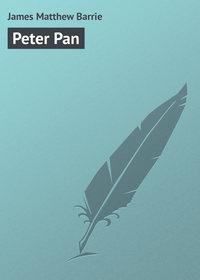 Barrie, James Matthew  - Peter Pan
