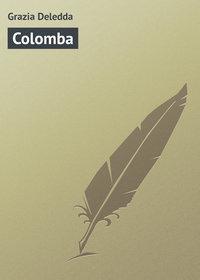 Deledda, Grazia  - Colomba