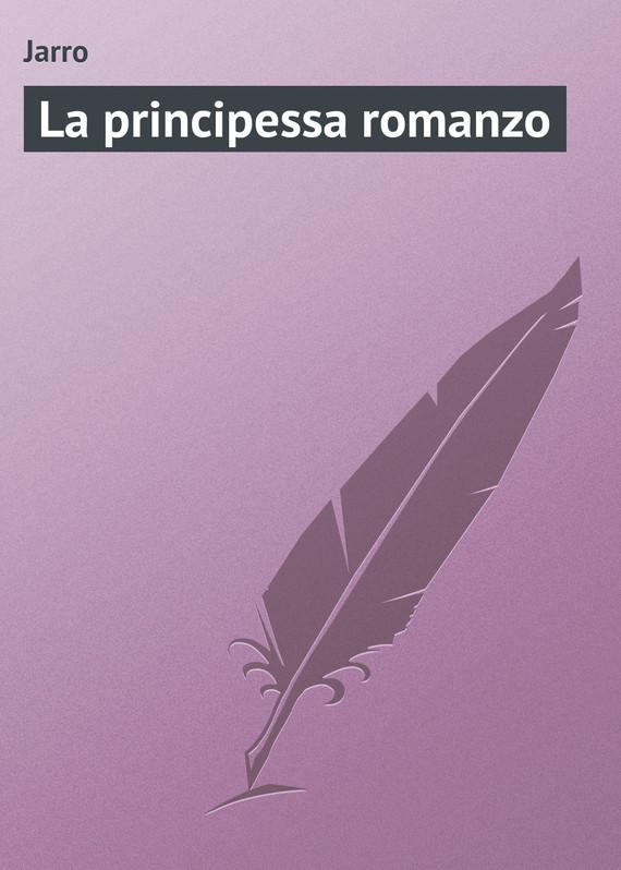 Jarro La principessa romanzo principessa