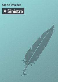 Deledda, Grazia  - A Sinistra