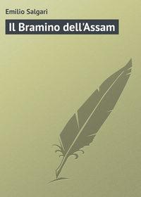 Salgari, Emilio  - Il Bramino dell'Assam