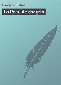 Balzac, Honor? de  - La Peau de chagrin