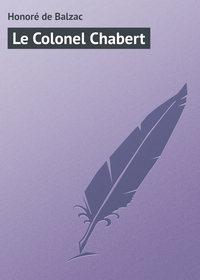 Balzac, Honor? de  - Le Colonel Chabert