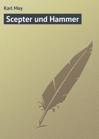 May, Karl  - Scepter und Hammer