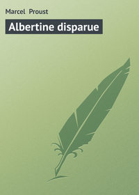 - Albertine disparue