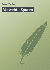 Treller, Franz  - Verwehte Spuren